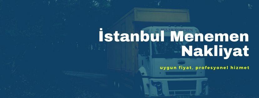 İstanbul Menemen evden eve nakliyat