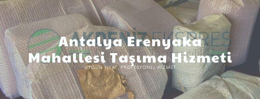 Antalya Erenyaka mahallesi taşımacılık